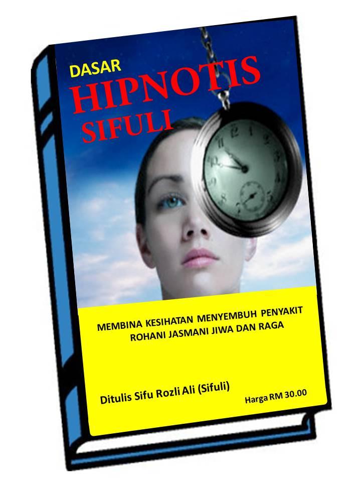 Buku dasar hipnotis sifuli B